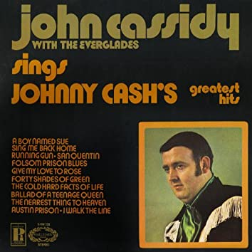 John Cassidy With The Everglades Sings Johnny Cash's Greatest Hits