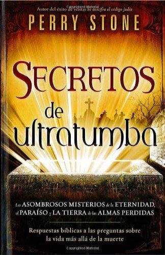 Secretos de Ultratumba - Pocket Book: Historias veridicas del escudo protector de Dios y como este Salmo le ayuda a usted y los que ama... (Spanish Edition) by Perry Stone (2012-12-04)