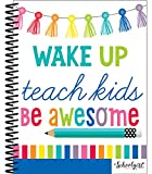 Schoolgirl Style Academic Teacher Planner - Undated Weekly/Monthly Plan Book, Hello Sunshine Lesson Planner and Organizer for Classroom or Homeschool (8.4 x 10.9)