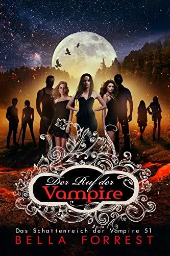 Das Schattenreich der Vampire 51: Der Ruf der Vampire