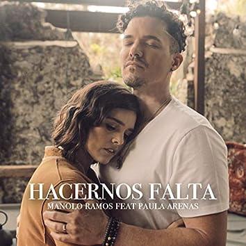 Hacernos Falta (feat. Paula Arenas)