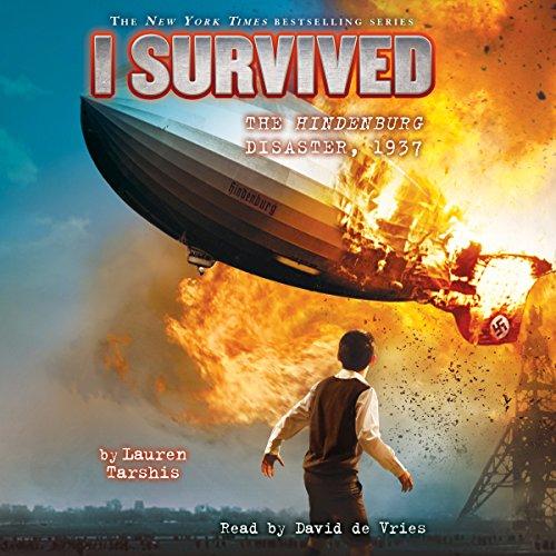 I Survived the Hindenburg Disaster, 1937: I Survived, Book 13