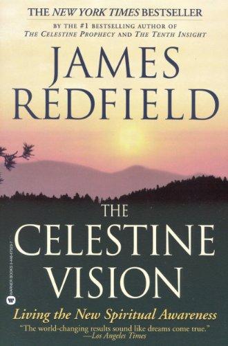 The Celestine Vision: Living the New Spiritual Awareness (English Edition)