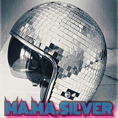 Ma.ma. Silver