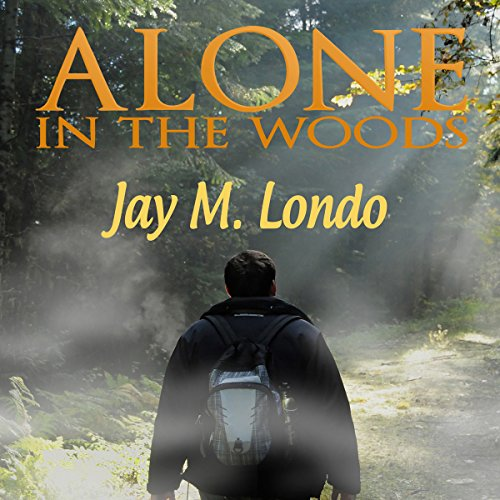 Alone in the Woods audiobook cover art