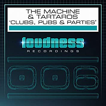 Clubs, Pubs & Parties