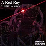 A Red Ray(TVサイズ)