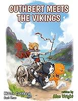 Kitten Cuthbert: Book 3 - Cuthbert Meets The Vikings