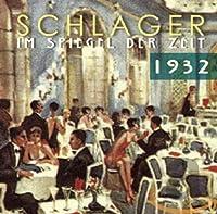 SCHLAGER IM SPIEGEL DER ZEIT,1932