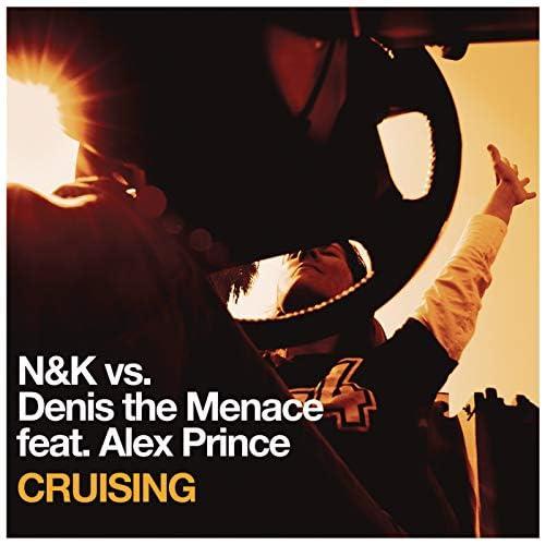 Nalin & Kane & Denis The Menace feat. Alex Prince