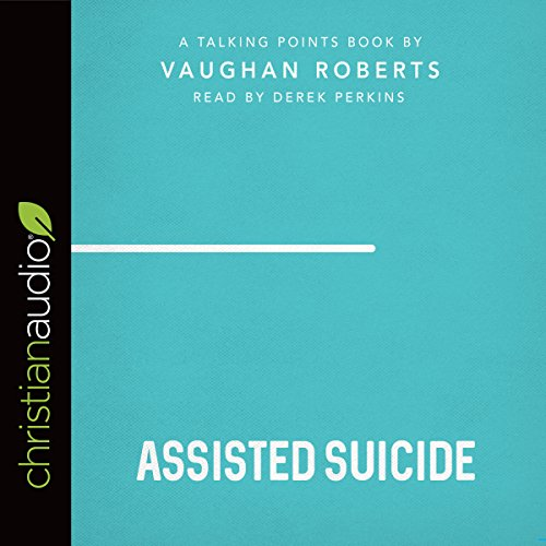 Talking Points: Assisted Suicide audiobook cover art