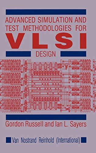 Advanced Simulation and Test Methodologies for VLSI Design (Reading Women Writing)