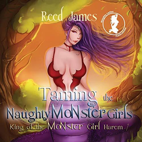 Taming the Naughty Monster Girls audiobook cover art