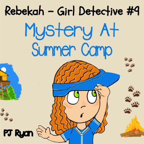 Rebekah - Girl Detective #9: Mystery at Summer Camp cover art