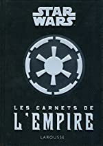 Les carnets de l'empire de Daniel Wallace