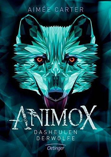 Animox 1: Das Heulen der Wölfe