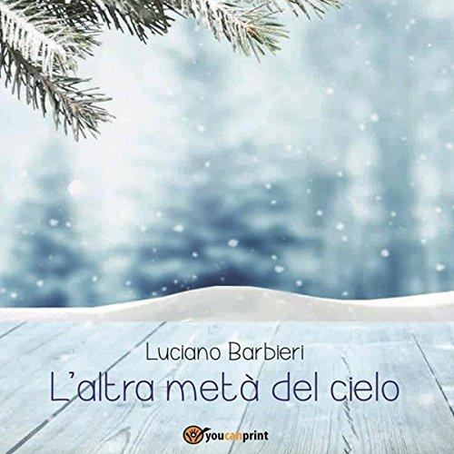 L'altra metà del cielo | Luciano Barbieri