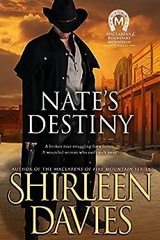 Nate's Destiny (MacLarens of Boundary Mountain Book 6) by [Shirleen Davies]