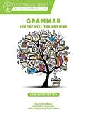 Core Instructor Text: A Complete Course for Young Writers, Aspiring Rhetoricians, and Anyone Else Who Needs to Understand how English Works: 1 (Grammar for the Well-Trained Mind)