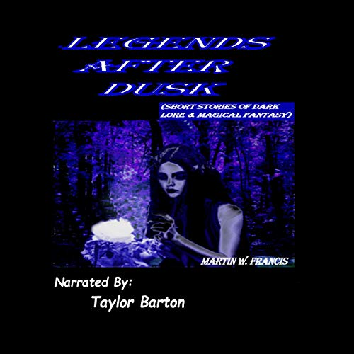 Legends After Dusk audiobook cover art