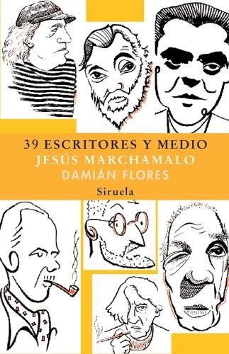 39 Escritores y medio (Las Tres Edades nº 140) (Spanish Edition)