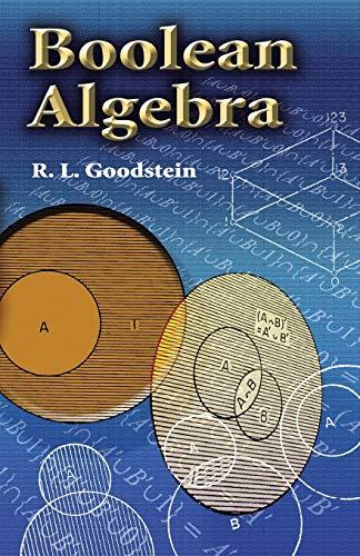 Boolean Algebra (Dover Books on Mathematics)