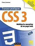 Travaux pratiques CSS3 - Maîtrisez la conception de vos pages web