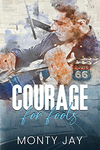 Courage for Fools by [Monty Jay, Monty Jay ]