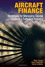 By Bijan Vasigh - Aircraft Finance: Strategies for Managing Capital Costs in a Turb (2012-07-18) [Hardcover]