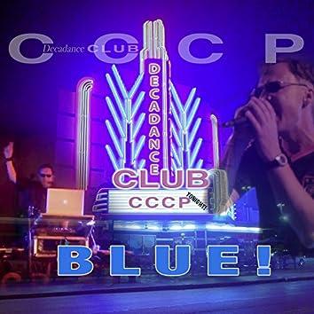 Decadance Club (Blue!)