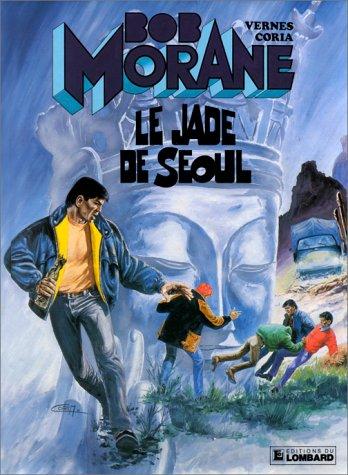 Bob Morane, tome 26 : Le Jade de Séoul