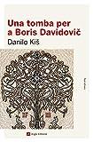 Una Tomba Per A Boris Davidovic: 79 (Narratives)