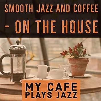 My Cafe Plays Jazz
