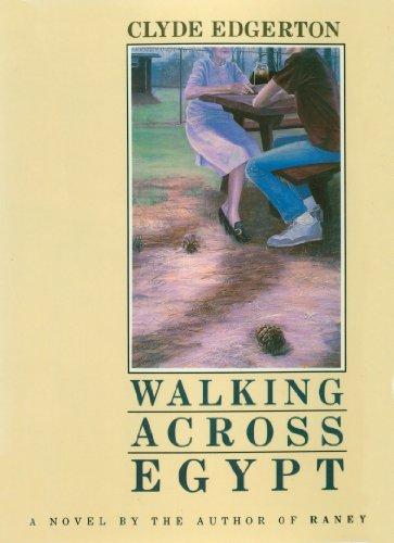 Walking Across Egypt: A Novel
