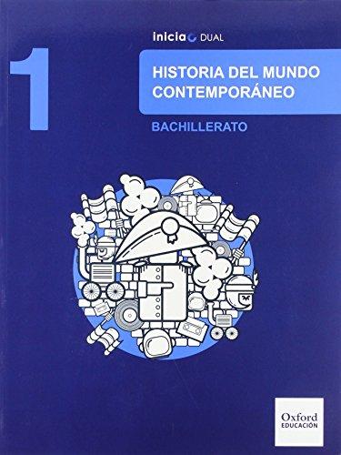 Historia Del Mundo Contemporáneo. Libro Del Alumno. Bachillerato 1 (Inicia Dual) - 9788467385625