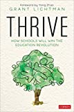 Thrive: How Schools Will Win the Education Revolution