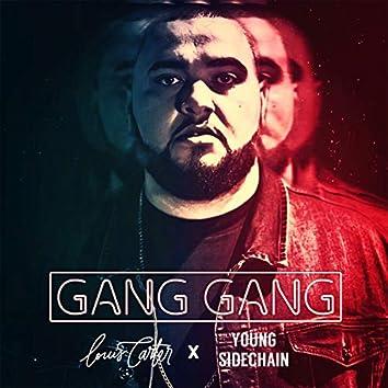 Gang Gang (feat. Young Sidechain)