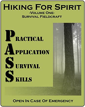 Practical Application Survival Skills (PASS Book 1)