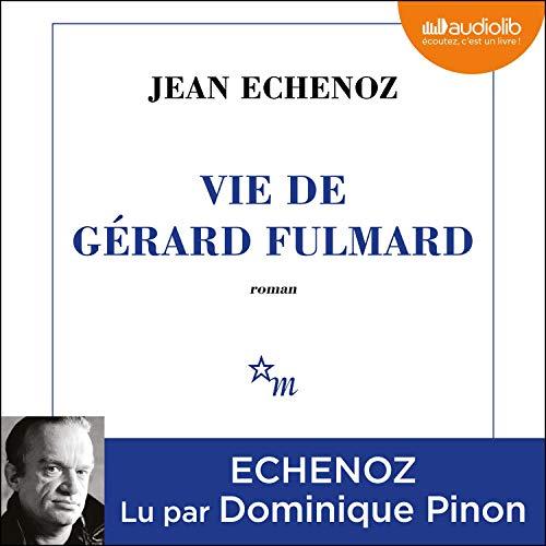 Vie de Gérard Fulmard Titelbild