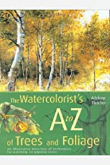Watercolorist's A to Z of Trees and Foilage Hardcover