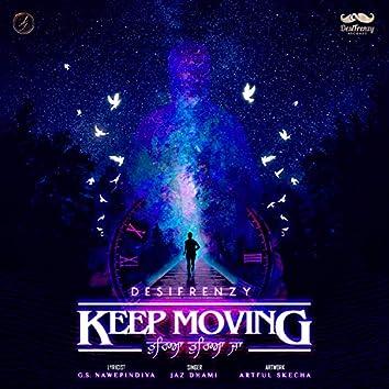 Keep Moving - Tureya Tureya Ja