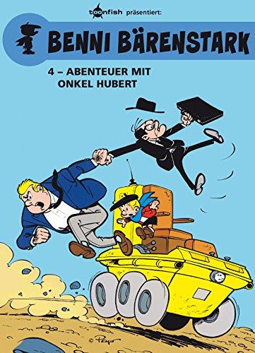 Benni Bärenstark Bd. 4: Abenteuer mit Onkel Hubert (German Edition)