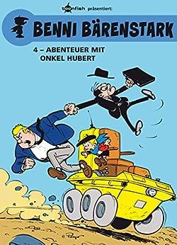 [Peyo, Gos]のBenni Bärenstark Bd. 4: Abenteuer mit Onkel Hubert (German Edition)