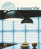 Iluminación. 500 Ideas