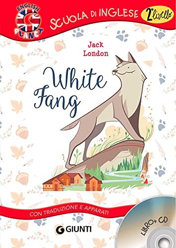 White fang. Con traduzione e dizionario. Ediz. bilingue. Con CD-Audio