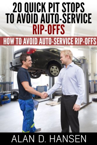 20 Quick Pit Stops to Avoid Auto Service Rip-Offs by [Dr. Alan D. Hansen]