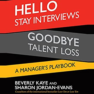 Hello Stay Interviews, Goodbye Talent Loss: A Manager's Playbook audiobook cover art