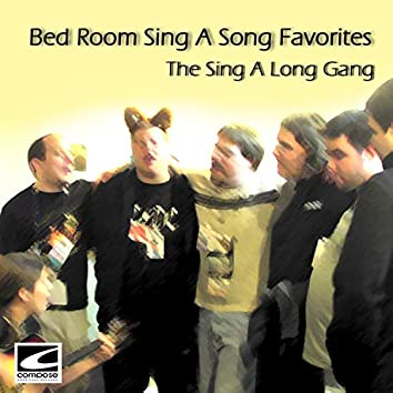 Bed Room Sing A Song Favorites