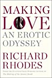 Making Love: An Erotic Odyssey
