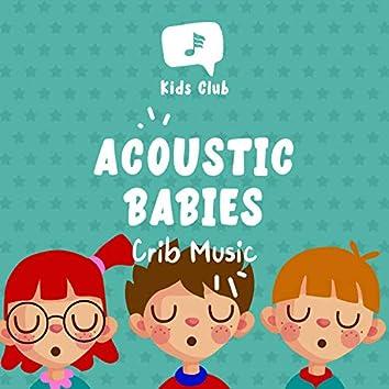 Acoustic Babies Crib Music